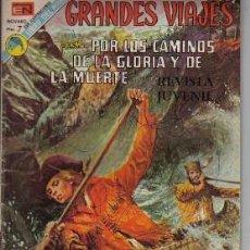 GRANDES VIAJES Nº 133, POR LOS CAMINOS DE LA GLORIA Y DE LA MUERTE, DE NOVARO, DE 1973