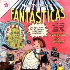 Tebeos: HISTORIAS FANTÁSTICAS// EDITORIAL NOVARO/ REIMPRESIONES EXCELENTE CALIDAD. Lote 233432350