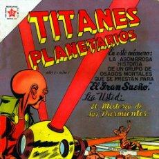 Tebeos: TITANES PLANETARIOS /EDITORIAL NOVARO// REIMPRESIONES EXCELENTE CALIDAD. Lote 26525530