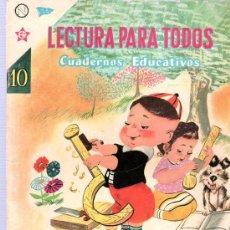 Tebeos: LECTURA PARA TODOS. CUADERNOS EDUCATIVOS. Nº 10. PRIMERA EDICION 1960. SEA. . Lote 21708130
