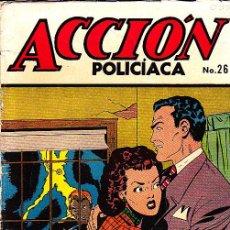 Tebeos: ACCION POLICIACA Nº 26 EDITORIAL LA PRENSA. Lote 25970345