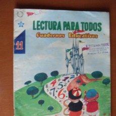 Tebeos: LECTURA PARA TODOS Nº 11, CUADERNOS EDUCATIVOS -- NOVARO 1ª EDICION 1960. Lote 27320654