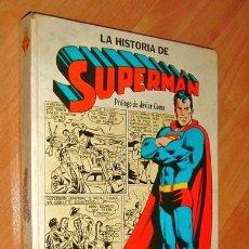 Tebeos: LA HISTORIA DE SUPERMAN, PROLOGO JAVIER COMA, EDICION CAIXA D' ESTALVIS DE BARCELONA, AÑO 1979. . Lote 28038703