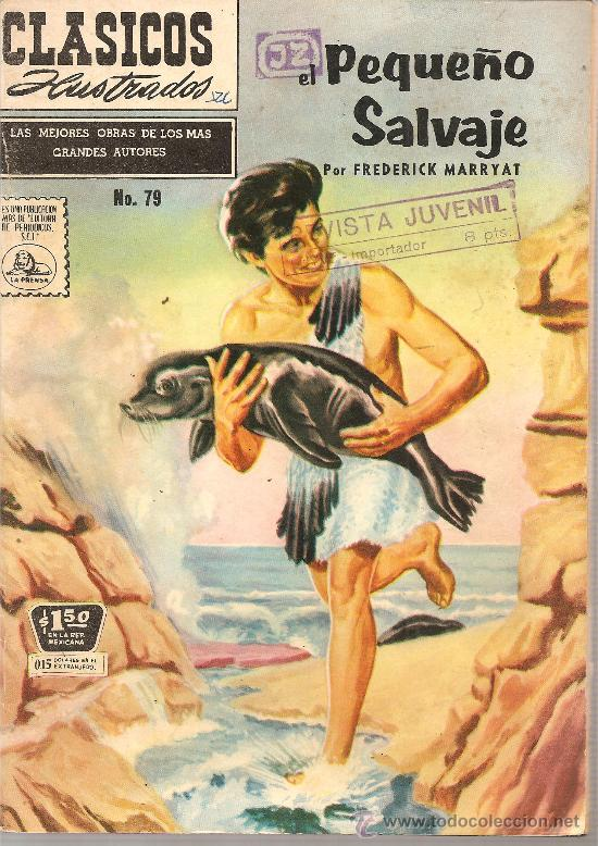 CLASICOS ILUSTRADO LA PRENSA Nº 79 EL PEQUEÑO SALVAJE (Tebeos y Comics - Novaro - Otros)