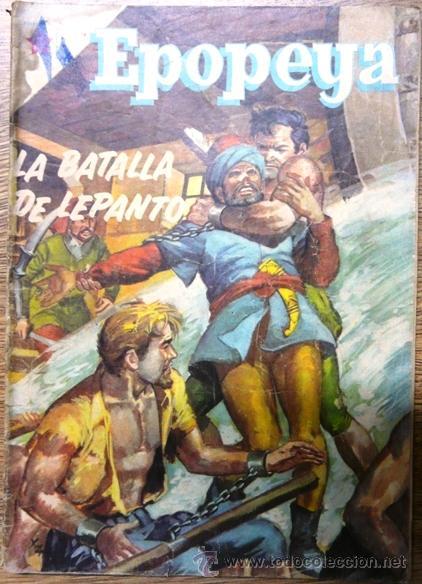 EPOPEYA # 2 NOVARO 1958 LA BATALLA DE LEPANTO, ENCUENTRO INMORTAL (Tebeos y Comics - Novaro - Epopeya)