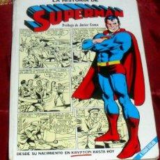Tebeos: LA HISTORIA DE SUPERMAN DESDE SU NACIMIENTO NOVARO 1979. Lote 29737326