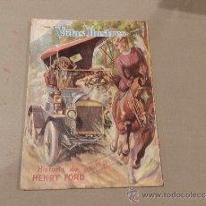 Tebeos: (M-21) VIDAS ILUSTRES NUM.32 HISTORIA DE HENRY FORD , EDT NOVARO 1958, SEÑALES DE USO. Lote 30632725