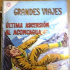 Tebeos: GRANDES VIAJES # 29 - AÑO 1965 - NOVARO - ULTIMA ASCENSION AL ACONCAGUA - JOYA DE COLECCION. Lote 30840428