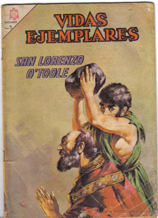 SAN LORENZO O'TOOLE. VIDAS EJEMPLARES Nº 220. NOVARO 1966. LITERACOMIC. (Tebeos y Comics - Novaro - Vidas ejemplares)