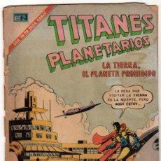 Tebeos: TITANES PLANETARIOS # 350 LA TIERRA, PLANETA PROHIBIDO - NOVARO 1971 - GARDNER FOX. Lote 32259644