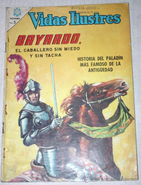 VIDAS ILUSTRES Nº 133 : BAYARDO, EL CABALLERO SIN MIEDO Y SIN TACHA (NOVARO) AÑO 1966 (Tebeos y Comics - Novaro - Vidas ilustres)