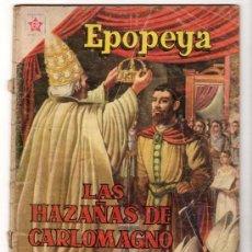 Tebeos: EPOPEYA # 21 LAS HAZAÑAS DE CARLOMAGNO NOVARO 1960 CON DETALLES. Lote 33680967