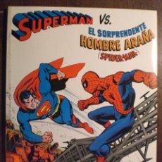 Tebeos: SUPERMAN VS EL SORPRENDENTE HOMBRE ARAÑA (SPIDER-MAN). Lote 134097234