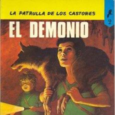 Tebeos: PATRULLA DE LOS CASTORES, LA Nº 2 EL DEMONIO. Lote 35471503
