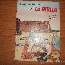 Livros de Banda Desenhada: HISTORIAS ILUSTRADAS DE LA BIBLIA Nº 8 1958 INTERPRINT COLOMBIA. Lote 35543798