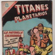 Tebeos: TITANES PLANETARIOS # 243 LA PATRULLA SALVADORA - NOVARO 1966 - EXCELENTE. Lote 35488199