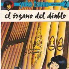 Tebeos: COMIC CARTONE YOKO TSUNO Nº 2 EL ORGANO DEL DIABLO. Lote 35872682