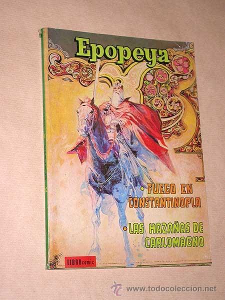 EPOPEYA TOMO VI. LIBROCÓMIC. NOVARO, 1973. FUEGO EN CONSTANTINOPLA, HAZAÑAS DE CARLOMAGNO. +++ (Tebeos y Comics - Novaro - Epopeya)
