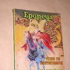 Tebeos: EPOPEYA TOMO VI. LIBROCÓMIC. NOVARO, 1973. FUEGO EN CONSTANTINOPLA, HAZAÑAS DE CARLOMAGNO. +++. Lote 36136198