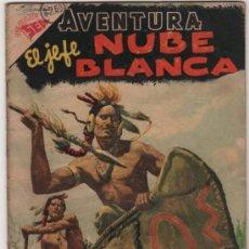 Tebeos: AVENTURA # 62 EL JEFE NUBE BLANCA NOVARO 1957 BUEN ESTADO. Lote 36120055