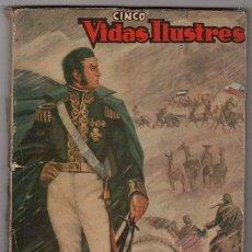 Tebeos: CINCO VIDAS ILUSTRES SAN MARTIN, DREYFUS NOVARO QUEROMON 1950´S 160 PAG LEYENDAS AMERICA # 2 BUEN ES. Lote 36839162