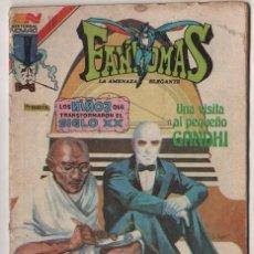 Tebeos: FANTOMAS # 2-556 NOVARO 1982 AGUILA 200 EJEMPLARES A LA VENTA LOS NIÑOS.. MAHATMA GANDHI. Lote 38680605