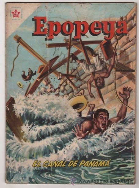 EPOPEYA # 43 EL CANAL DE PANAMA NOVARO 1961 BUEN ESTADO (Tebeos y Comics - Novaro - Epopeya)