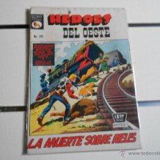 Tebeos: HEROES DEL OESTE Nº 293. Lote 40711304