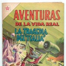 Tebeos: AVENTURAS DE LA VIDA REAL - Nº 82 - LA TRAGEDIA DEL ITALIA - ED. RECREATIVAS MEXICO - 1962. Lote 42021884