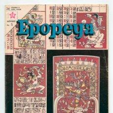 Tebeos: EPOPEYA - Nº 63 - EL IMPERIO MAYA - ED. RECREATIVAS MEXICO - 1963. Lote 42175368