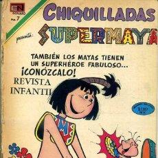 Tebeos: CHIQUILLADAS NOVARO Nº 270 : SUPERMAYA. Lote 42249651
