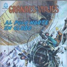 Tebeos: NOVARO - GRANDES VIAJES Nº 35 - 1965 - AL POLO NORTE EN GLOBO - EXELENTE ESTADO. Lote 42307525