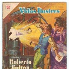 Tebeos: VIDAS ILUSTRES - Nº 35 - ROBERTO FULTON - ED. RECREATIVAS MEXICO - 1958. Lote 43156548