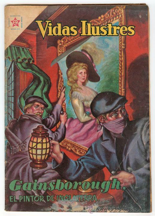 VIDAS ILUSTRES - Nº 62 - GAINSBOROUGH, EL PINTOR DE INGLATERRA - ED. RECREATIVAS MEXICO - 1961 (Tebeos y Comics - Novaro - Vidas ilustres)