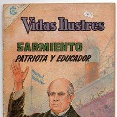 Tebeos: VIDAS ILUSTRES # 122 SARMIENTO PATRIOTA Y EDUCADOR NOVARO 1965 CON DETALLES. Lote 44766039