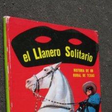 Tebeos: EL LLANERO SOLITARIO. FHER 1967. TAPAS DURAS. COMPLETO BUEN ESTADO.. Lote 45707237