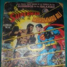 Tebeos: SUPERMAN CONTRA MUHAMMAD ALI LA PELEA QUE SALVA A LA TIERRA DE LOS GUERREROS DE LAS GALAXIAS. Lote 34133779