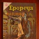 Tebeos: EPOPEYA N° 92 - EL ESCORIAL - ORIGINAL EDITORIAL NOVARO. Lote 46398470