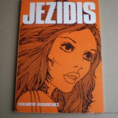 Tebeos: JEZIDIS - GERARDO RODRIGUEZ Y M.M. TORAYAS -GISA EDICIONES 1974 // UNDERGROUND IBERICO SCI-FI. Lote 46485954