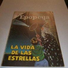 Tebeos: EPOPEYA N° 68 - LA VIDA DE LAS ESTRELLAS - ORIGINAL EDITORIAL NOVARO. Lote 47930528