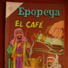 Tebeos: EPOPEYA N° 73 - EL CAFÉ - ORIGINAL EDITORIAL NOVARO. Lote 47930627