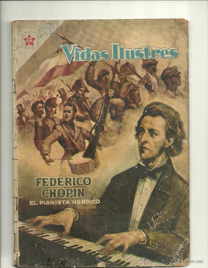 VIDAS ILUSTRES N° 18 - FEDERICO CHOPIN - ORIGINAL EDITORIAL NOVARO (Tebeos y Comics - Novaro - Vidas ilustres)