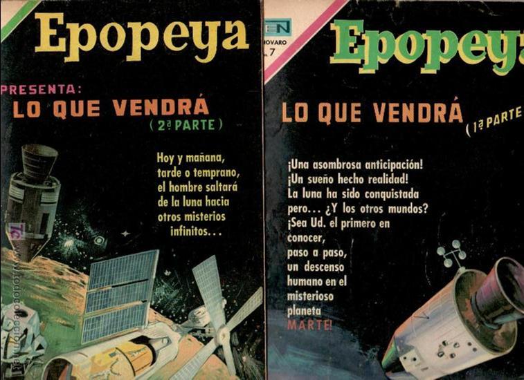 EPOPEYA Nº 145 Y 147, SERIE COMPLETA-LO QUE VENDRÁ 1ª Y 2ª PARTE, NOVARO, VER DENTRO LAS PORTADAS (Tebeos y Comics - Novaro - Epopeya)
