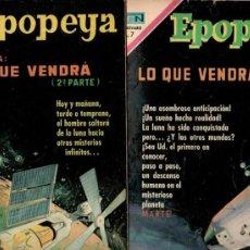 Tebeos: EPOPEYA Nº 145 Y 147, SERIE COMPLETA-LO QUE VENDRÁ 1ª Y 2ª PARTE, NOVARO, VER DENTRO LAS PORTADAS. Lote 23466565