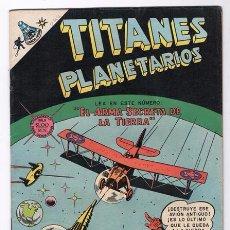 Tebeos: TITANES PLANETARIOS # 299 NOVARO 1969 EL ARMA SECRETA DE LA TIERRA EXCELENTE ESTADO. Lote 51552763