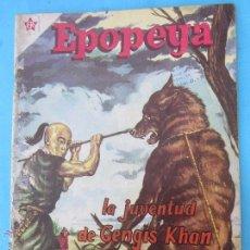 Tebeos: EPOPEYA NUMERO 22 - LA JUVENTUD DE GENGIS KHAN . NOVARO 1960. Lote 52417659