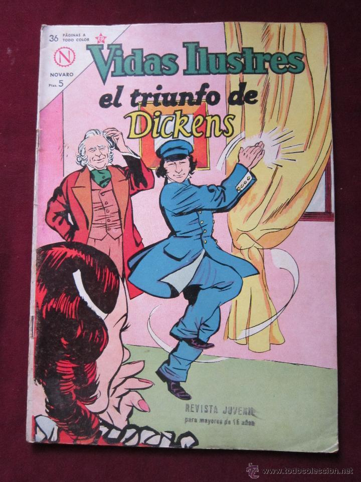 VIDAS ILUSTRES Nº 97. EL TRIUNFO DE DICKENS 1964. NOVARO. TEBENI. (Tebeos y Comics - Novaro - Vidas ilustres)