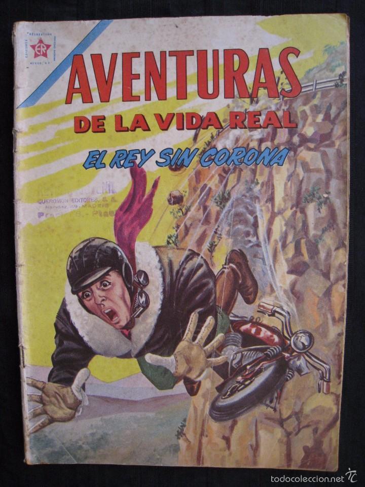 AVENTURAS DE LA VIDA REAL - Nº 75 - EL REY SIN CORONA - EDITORIAL NOVARO 1962. (Tebeos y Comics - Novaro - Otros)