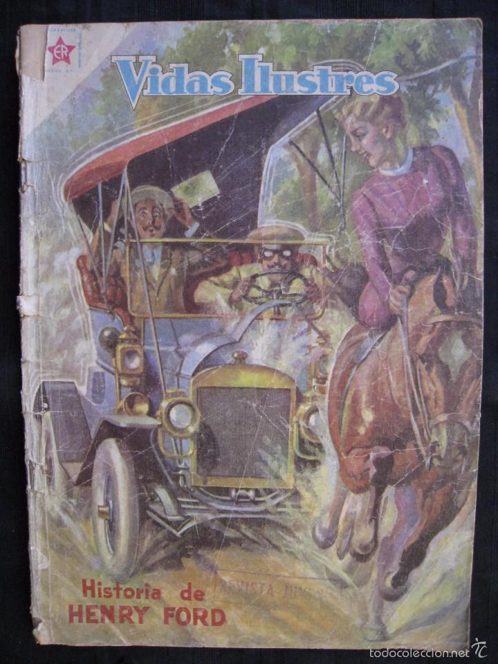 VIDAS ILUSTRES - Nº 32 - HISTORIA DE HENRY FORD - ED, NOVARO 1958. (Tebeos y Comics - Novaro - Vidas ilustres)