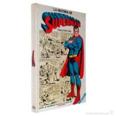 Tebeos: COMIC LA HISTORIA DE SUPERMÁN / NOVARO ESPAÑA 1979 / CLASICO -. Lote 50930345